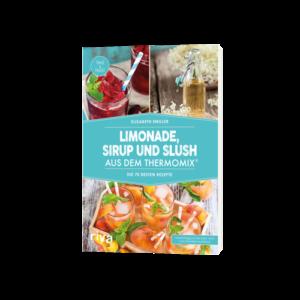 Limonade,-Sirup-und-Slush-aus-dem-Thermomix